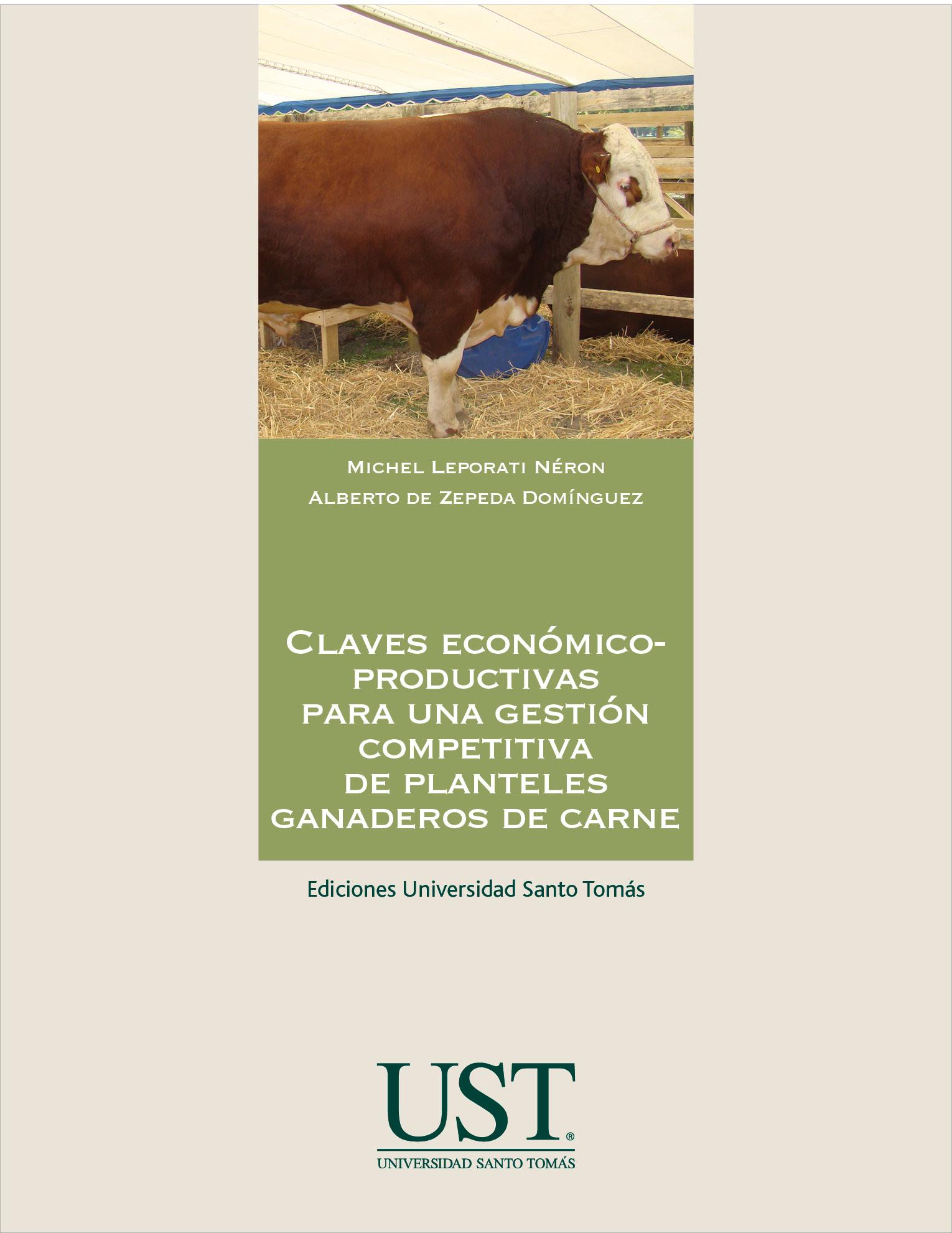 Claves económico-productivas para una gestión competitiva de planteles ganaderos de carne
